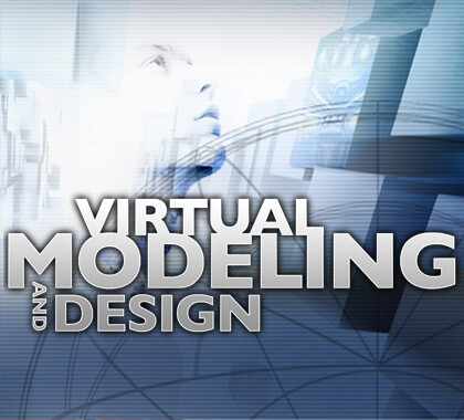 Virtual Modeling and Design degree