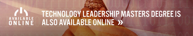 The Master of Technology Leadership degree is available online